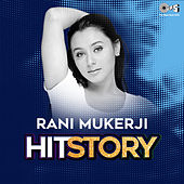 Rani Mukherji: Hit Story von Various Artists