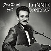 Fort Worth Jail de Lonnie Donegan