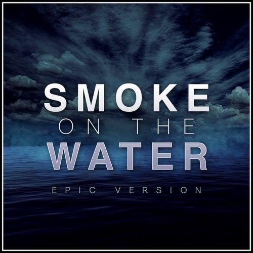 Smoke on the Water (Epic Version) von Alala