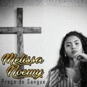Preço de Sangue by Melissa Noemy