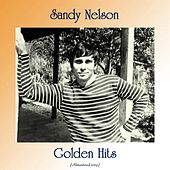 Golden Hits (Remastered 2019) by Sandy Nelson