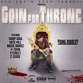 Goin for Throne von Young Robbery