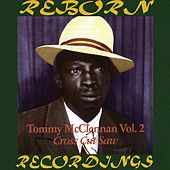 Cross Cut Saw Blues, Vol. 2 1940-1942 (HD Remastered) de Tommy McClennan
