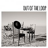 Out of the Loop by Mad Hatter's Daughter