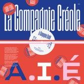 A.I.E. (Larry Levan Remixes) de La Compagnie Créole