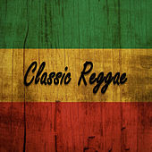 Classic Reggae von Various Artists