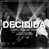 Decidida (Ao Vivo) von Carlos Caetano