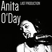 Last Production van Anita O'Day