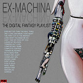 Ex Machina - The Digital Fantasy Playlist de Various Artists