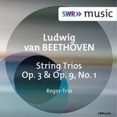 Beethoven: String Trios, Op. 3 & Op. 9 No. 1 de Reger Trio