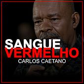 Sangue Vermelho (Ao Vivo) de Carlos Caetano