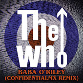 Baba O'Riley (ConfidentialMX Remix) de The Who