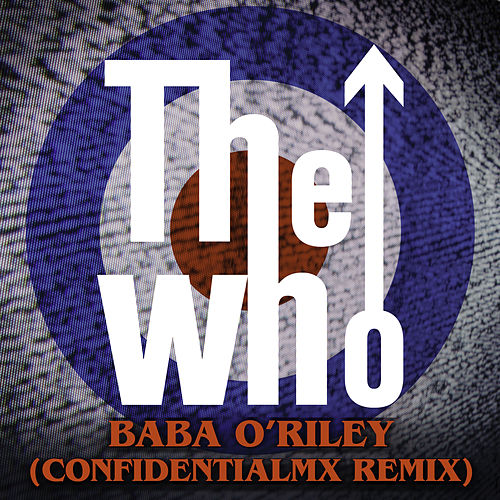 Baba O'Riley (ConfidentialMX Remix) by The Who