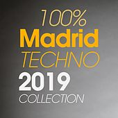 100% Madrid Techno 2019 Collection de Various Artists