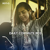 Daily Commute, Vol. 03 - EP by Various Artists