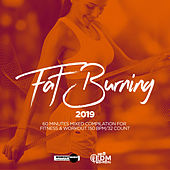 Fat Burning 2019: 60 Minutes Mixed Compilation for Fitness & Workout 150 bpm/32 Count - EP by Hard EDM Workout