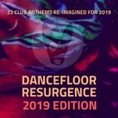 Dancefloor Resurgence: 2019 Edition - EP by Various Artists