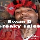 Freaky Tales by Swan D