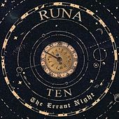 Ten: The Errant Night by Runa
