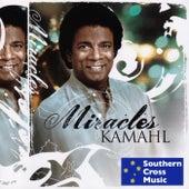 Miracles by Kamahl