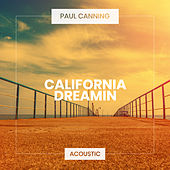 California Dreamin' (Acoustic) de Paul Canning