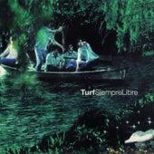 Siempre Libre (Remasterizado 2019) de Turf