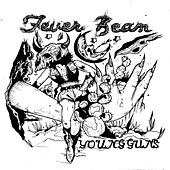 Young Guns by Fever Beam
