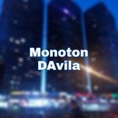 DAvila by Monoton