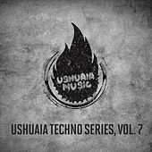 Ushuaia Techno Series, Vol. 7 de Various