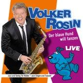 Der blaue Hund will tanzen (Live) von Volker Rosin