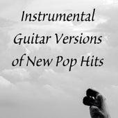 Instrumental Guitar Versions of New Pop Hits de Guitar Tribute Players