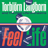 Feel Life (Dimitri from Paris Remix) de Torbjörn Langborn