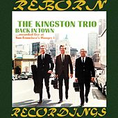 Back in Town (HD Remastered) de The Kingston Trio