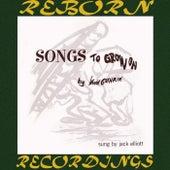 Woody Guthrie's Songs to Grow On (HD Remastered) by Ramblin' Jack Elliott