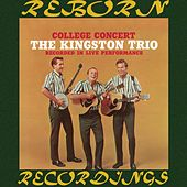 College Concert (HD Remastered) by The Kingston Trio