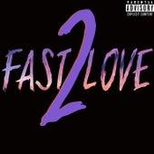 Fast Love 2 von Mac Melody