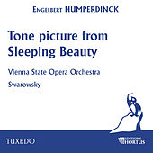 Humperdinck: Tone Picture from Sleeping Beauty by Vienna State Opera Orchestra