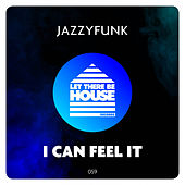 I Can Feel It de JazzyFunk