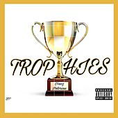 Trophies von Young Notorious