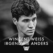 Irgendwie anders by Wincent Weiss