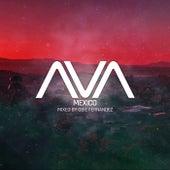 AVA Mexico mixed by Obie Fernandez von Various Artists