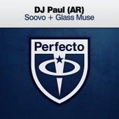 Soovo + Glass Muse von DJ Paul