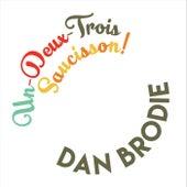 Un Deux Trois Saucisson! de Dan Brodie