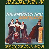 Goin' Places (HD Remastered) de The Kingston Trio