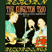 Live at Santa Monica Civic Auditorium (HD Remastered) de The Kingston Trio
