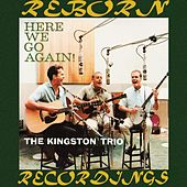 Here We Go Again (HD Remastered) de The Kingston Trio