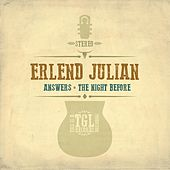 Answers / The Night Before von Erlend Julian
