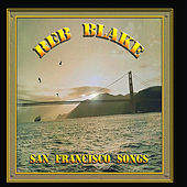 San Francisco Songs by Reb Blake