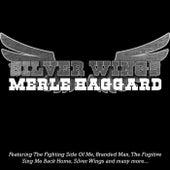 Silver Wings von Merle Haggard
