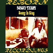 Sonny Is King (HD Remastered) de Sonny Terry